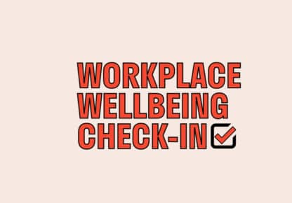 Workplace Wellbeing Checkin text